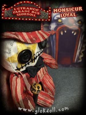 Monsieur Loyal - L'étrange Parade des GLOKdoll
